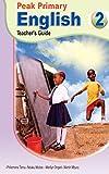 Peak Primary English: Teacher's Guide 2 (English Edition)