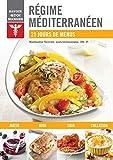 Régime méditerranéen - 21 jours de menus