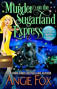 Murder On The Sugarland Express by Angie Fox ebook deal