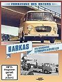 Barkas - Der sächsische Automobilhersteller
