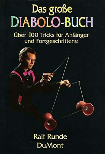 DuMont Buchverlag GmbH Das große Diabolo-Buch: Über 100 Bild