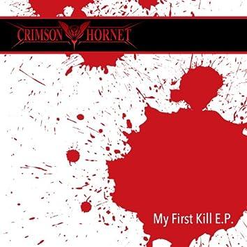 My First Kill E.P.