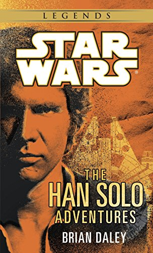 The Han Solo Adventures: Star Wars Legends (A Del Rey book)