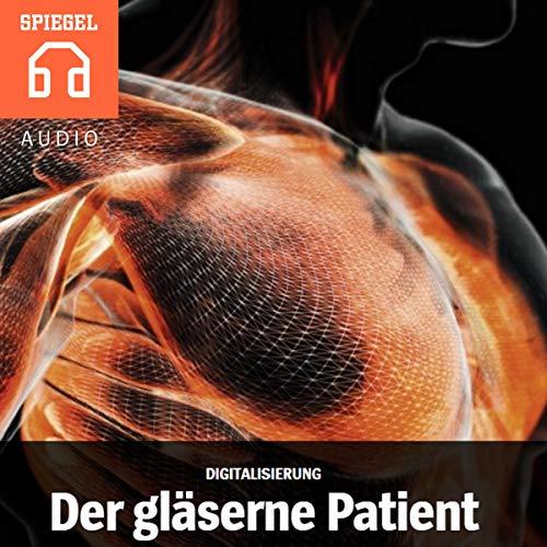 Digitalisierung - Der gläserne Patient Titelbild