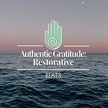 Authentic Gratitude: Restorative Beats