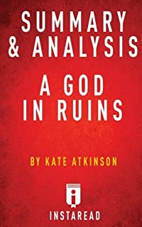 Summary & Analysis of Kate Atkinson's A God in Ruins by Instaread (2015-06-10)
