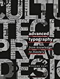 Advanced Typography: From Knowledge to Mastery