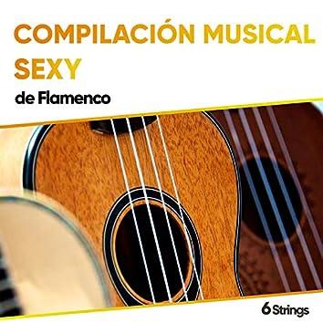 Compilación Musical Sexy de Flamenco para Restaurantes