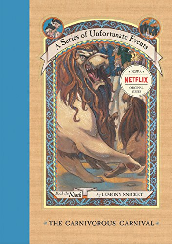 A Series of Unfortunate Events #9: The Carnivorous Carnival (English Edition)
