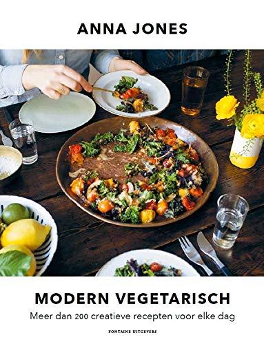 Modern vegetarisch: Meer dan 200 creatieve recepten voor elke dag