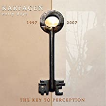 The Key To Perception - Early Days 1997-2007