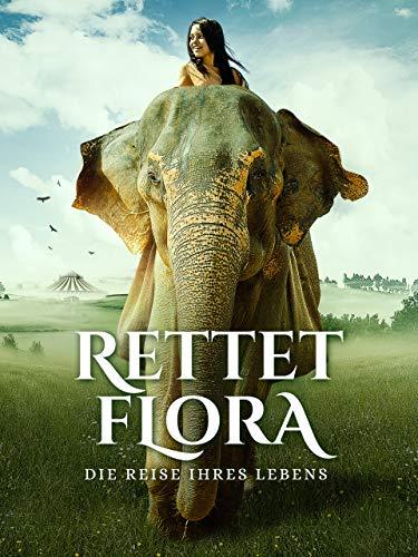 Rettet Flora – Die Reise ihres Lebens