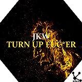 Turn up Fuc*er [Explicit]