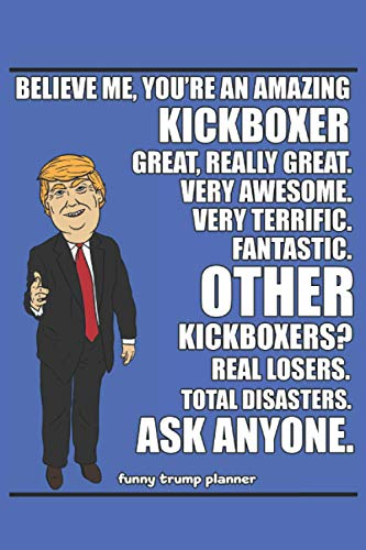 Funny Trump Planner: 2021 Planners for Kick Boxers (Trump Gifts)