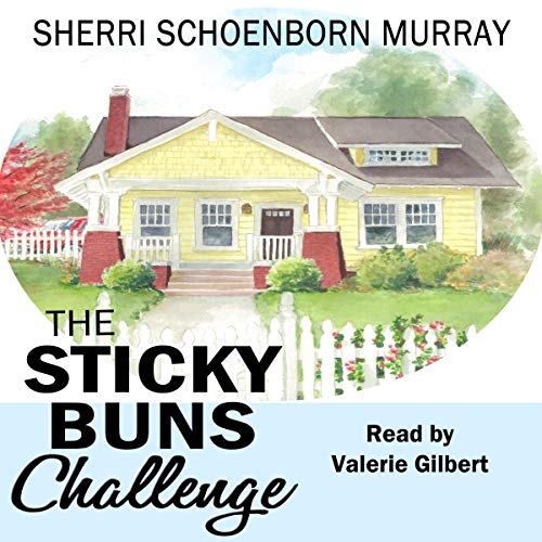 The Sticky Buns Challenge audiobook cover art