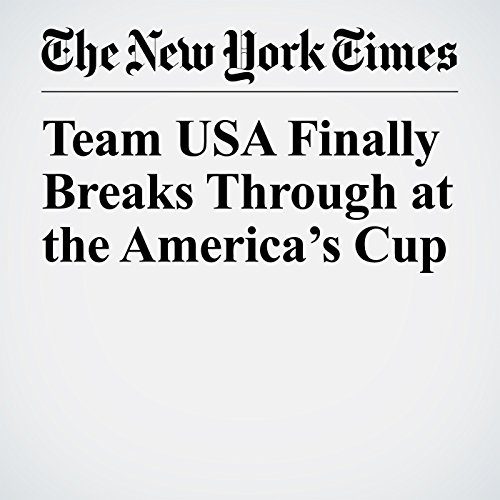 Team USA Finally Breaks Through at the America's Cup copertina