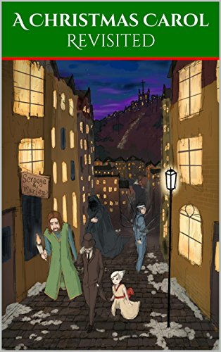 A Christmas Carol (Illustrated): A Manga Style Reinvention of a Classic (English Edition)