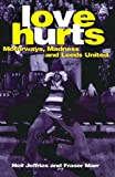 Love Hurts: Motorways, Madness and Leeds United (English Edition)
