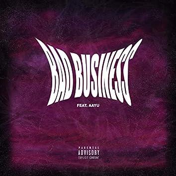 Bad Business (feat. Aayu.)