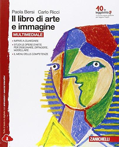 Il libro di arte e immagine. Con e-book. Con espansione online