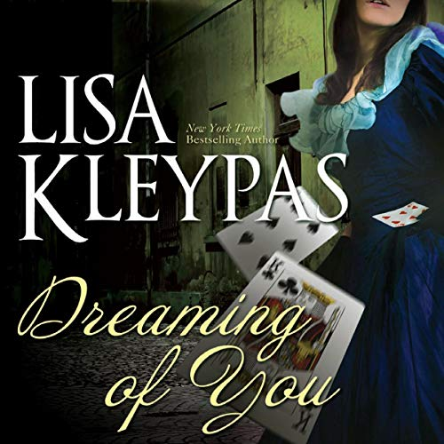 Dreaming of You Audiobook By Lisa Kleypas cover art
