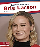 Brie Larson (Superhero Superstars)