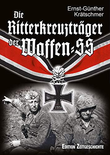Die Ritterkreuzträger der Waffen-SS: Ehrenbruch der Tapfersten