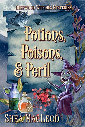 Potions, Poisons, And Peril by Shea MacLeod ebook deal