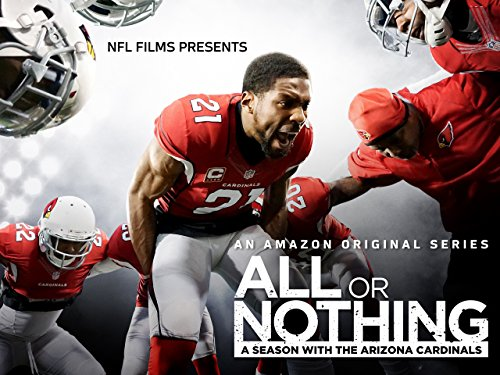 All or Nothing: A Season with the Arizona Cardinals Season 1 Official Trailer