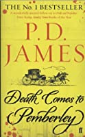 James, P: Death Comes to Pemberley
