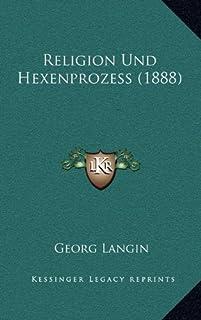 Religion Und Hexenprozess (1888)