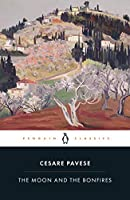 The Moon and the Bonfires (Penguin Modern Classics)