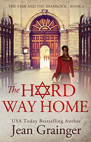 The Hard Way Home (The Star and the Shamrock Book 3) eBook: Grainger, Jean:  Kindle Store - Amazon.com