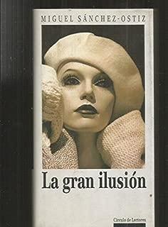 La gran ilusión. Premio Herralde de Novela.