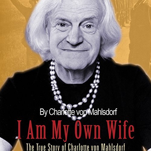 I Am My Own Wife audiobook cover art