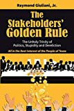 The Stakeholders' Golden Rule