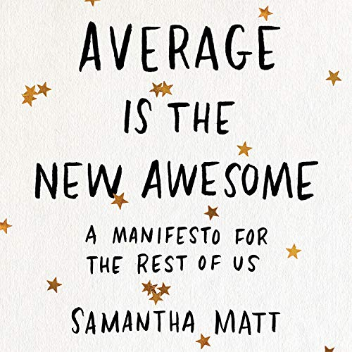 Average Is the New Awesome book cover