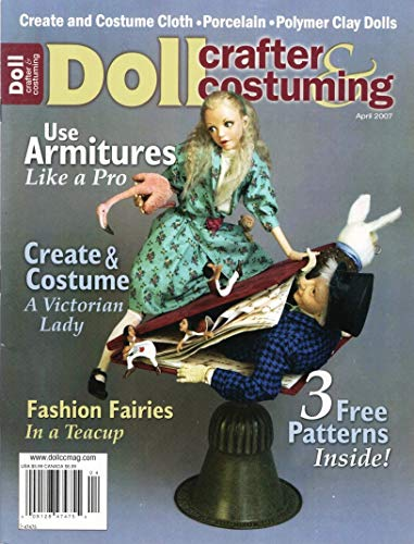 Doll Crafter & Costuming, April 2007
