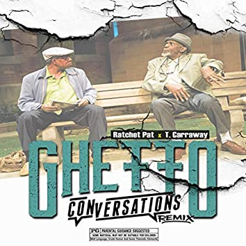 Ghetto Conversations