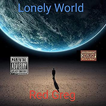 Lonely World (feat. Baby Dollas & Bill Hippie)