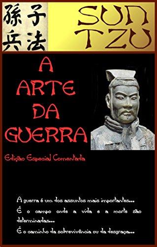 A Arte da Guerra [Edição Comentada]