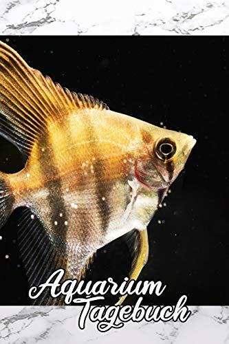 Aquarium Tagebuch: Noitzbuch Kalender für Aquaristik, Fisch, Skalar Freunde
