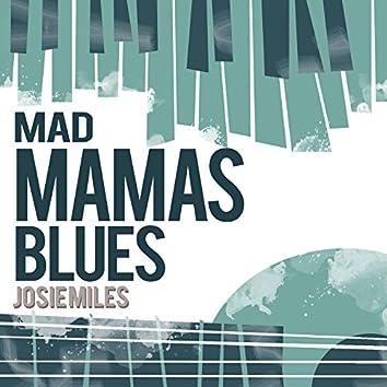 Mad Mama's Blues