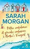 Petites confidences et grandes confessions à Martha's Vineyard - Trois générations, quatre femmes : La nouvelle romance de Sarah Morgan