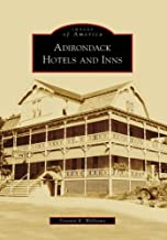 Adirondack Hotels and Inns (Images of America: New York)