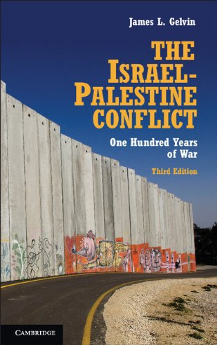 The Israel-Palestine Conflict: One Hundred Years of War (English Edition)