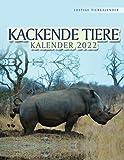 Kackende Tiere Kalender 2022: Lustiger Tier Kalender für Tierliebhaber. Jeder Monat ein neues amüsantes Tierfoto.