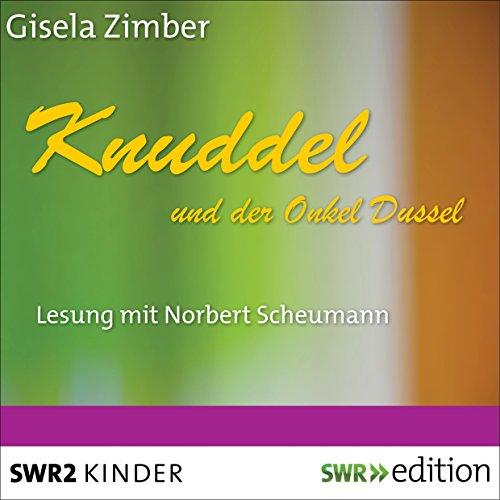 Knuddel und der Onkel Dussel Titelbild
