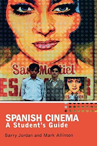 Spanish Cinema: A Student's Guide (Hodder Arnold Publication)