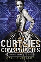 Curtsies & Conspiracies[CURTSIES & CONSPIRACIES][Hardcover]